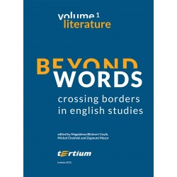 BEYOND WORDS: CROSSING BORDERS IN ENGLISH STUDIES. TOM 1