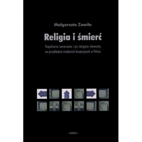 Małgorzata Zawiła RELIGIA I ŚMIERĆ