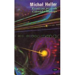 Michał Heller KOSMICZNA PRZYGODA CZŁOWIEKA MĄDREGO