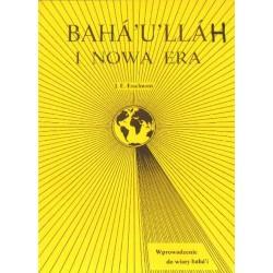 Esselmont BAHA'U'LLAH I NOWA ERA
