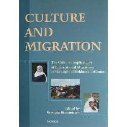 CULTURE AND MIGRATION. THE CULTURAL IMPLICATIONS OF INTERNATIONAL MIGRATIONS IN THE LIGHT OF FIELDWORK EVIDENCE