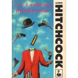 Alfred Hitchcock GRY I ZABAWY MORDERCÓW [antykwariat]