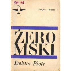 Stefan Żeromski DOKTOR PIOTR [antykwariat]