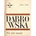 Maria Dąbrowska NA WSI WESELE [antykwariat]