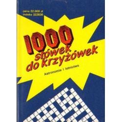 1000 SŁÓWEK DO KRZYŻÓWEK. ASTRONOMIA I LOTNICTWO [antykwariat]