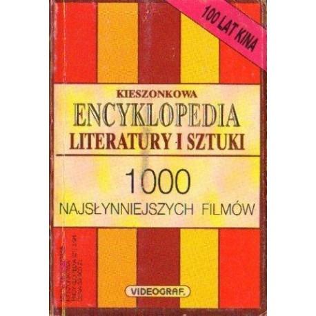 KIESZONKOWA ENCYKLOPEDIA LITERATURY I SZTUKI. 1000 NAJSŁYNNIEJSZYCH FILMÓW [antykwariat]
