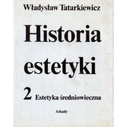 Władysław Tatarkiewicz HISTORIA ESTETYKI 2. ESTETYKA ŚREDNIOWIECZA [antykwariat]