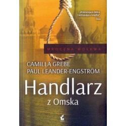 Camilla Grebe, Paul Leander-Engstrom HANDLARZ Z OMSKA