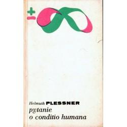 Helmuth Plessner PYTANIE O CONDITIO HUMANA [antykwariat]