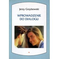 Jerzy Grzybowski WPROWADZENIE DO DIALOGU [antykwariat]
