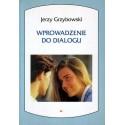 Jerzy Grzybowski WPROWADZENIE DO DIALOGU [used book]