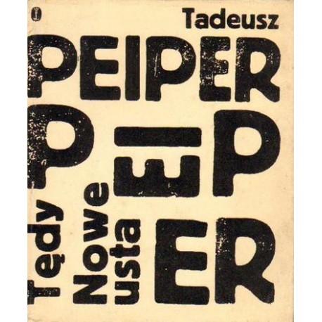 Tadeusz Peiper TĘDY. NOWE USTA [antykwariat]