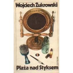 Wojciech Żukrowski PLAŻA NAD STYKSEM [antykwariat]