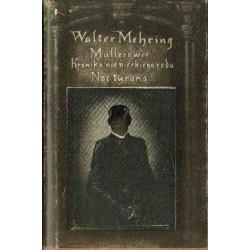 Walter Mehring MULLEROWIE. KRONIKA NIEMIECKIEGO RODU/NOC TYRANA [antykwariat]