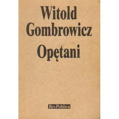 Witold Gombrowicz OPĘTANI [antykwariat]