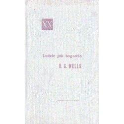 Herbert George Wells LUDZIE JAK BOGOWIE [antykwariat]