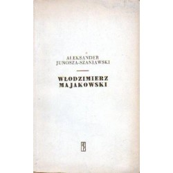 Aleksander Junosza-Szaniawski WŁODZIMIERZ MAJAKOWSKI [antykwariat]