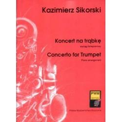 KONCERT NA TRĄBKĘ, ORKIESTRĘ SMYCZKOWĄ, 4 KOTŁY I TAM-TAM Kazimierz Sikorski