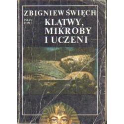 Zbigniew Świech KLĄTWY, MIKROBY I UCZENI. TOM 1 [antykwariat]