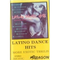 LATINO DANCE HITS MORE EXOTIC THRILIS [kaseta magnetofonowa używana]