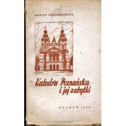Marian Paluszkiewicz KATEDRA POZNAŃSKA I JEJ ZABYTKI [used book]