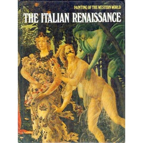 PAINTING OF THE WESTERN WORLD THE ITALIAN RENAISSANGE [antykwariat]