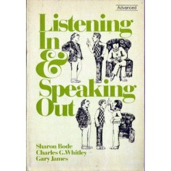 Sharon Bode, Charles G. Whitley, Gary James LISTENING IN & SPEAKING OUT [antykwariat]
