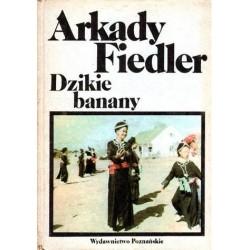 Arkady Fiedler DZIKIE BANANY [antykwariat]