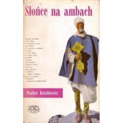 Wacław Korabiewicz SŁOŃCE NA AMBACH [antykwariat]