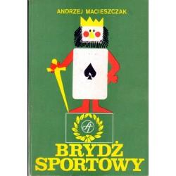 Andrzej Macieszczak BRYDŻ SPORTOWY [antykwariat]