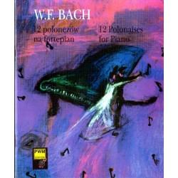 12 POLONEZÓW NA FORTEPIAN Wilhelm Friedemann Bach