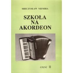 SZKOŁA NA AKORDEON. CZĘŚĆ 2 Mieczysław Niemira