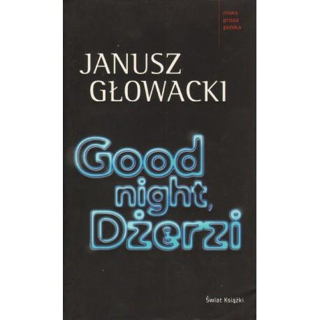 Janusz Głowacki GOOD NIGHT, DŻERZI [antykwariat]