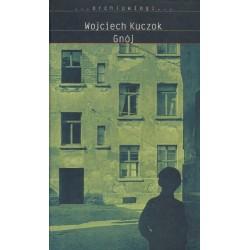 Wojciech Kuczok GNÓJ [antykwariat]