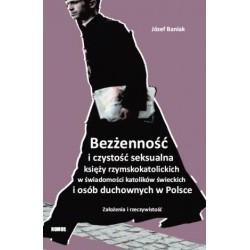 Józef Baniak BEZŻENNOŚĆ I CZYSTOŚĆ SEKSUALNA KSIĘŻY KATOLICKICH ...