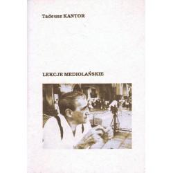 Tadeusz Kantor LEKCJE MEDIOLAŃSKIE [antykwariat]