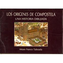 Arturo Franco Taboada LOS ORIGENES DE COMPOSTELA UNA HISTORIA DIBUJADA [antykwariat]