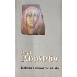 Paul Evdokimow KOBIETA I ZBAWIENIE ŚWIATA [antykwariat]