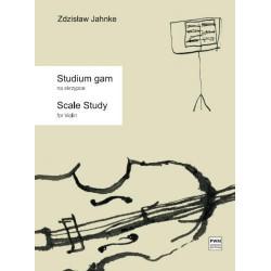 Zdzisław Jahnke STUDIUM GAM NA SKRZYPCE