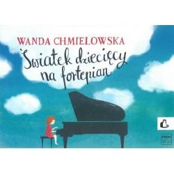 ŚWIATEK DZIECIĘCY NA FORTEPIAN Wanda Chmielowska