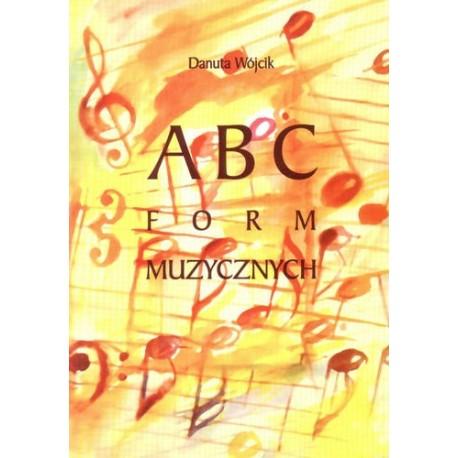 ABC FORM MUZYCZNYCH + ANALIZY Danuta Wójcik