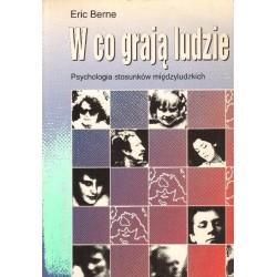Eric Berne W CO GRAJĄ LUDZIE [antykwariat]