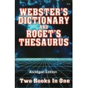 WEBSTER'S DICTIONARY AND ROGET'S THESAURUS [used book]