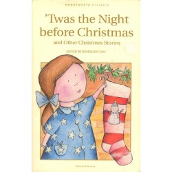 TWAS THE NIGHT BEFORE CHRISTMAS AND OTHER CHRISTMAS STORIES [antykwariat]