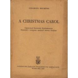 Charles Dickens A CHRISTMAS CAROL [antykwariat]