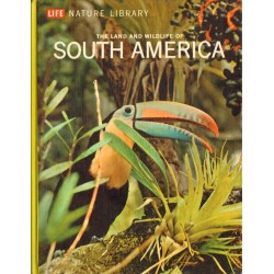 THE LAND AND WILDLIFE OF SOUTH AMERICA [antykwariat]