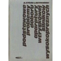 PODSTAWOWE PROBLEMY DOBORU APARATURY WTRYSKOWEJ SILNIKÓW WYSOKOPRĘŻNYCH [used book]