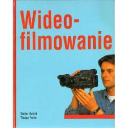 WIDEOFILMOWANIE Walter Schild, Tobias Pehle [antykwariat]