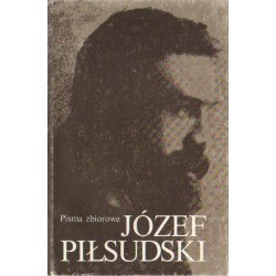 Józef Piłsudski PISMA ZBIOROWE. TOM II [used book]