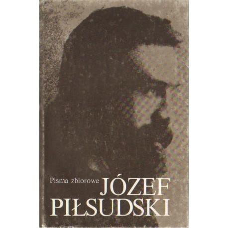 Józef Piłsudski PISMA ZBIOROWE. TOM II